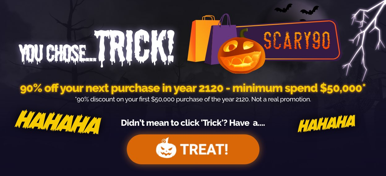 You chose trick...click to get a treat instead!